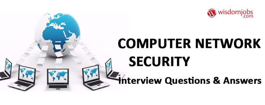 Computer Network Security Interview Questions