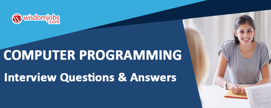 Computer Programming Interview Questions