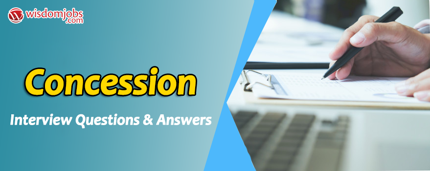 Concession Interview Questions