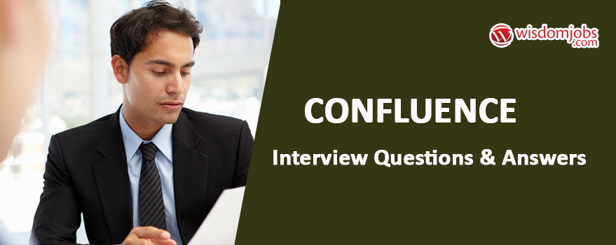 Confluence Interview Questions