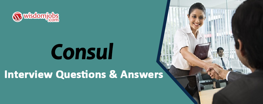 Consul Interview Questions