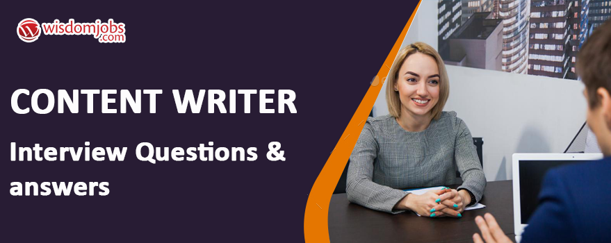 Content Writer Interview Questions & Answers
