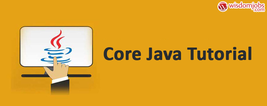Core Java Tutorial For Beginners pdf - Learn Core Java Online
