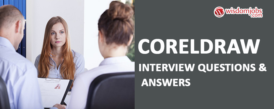 CorelDRAW Interview Questions