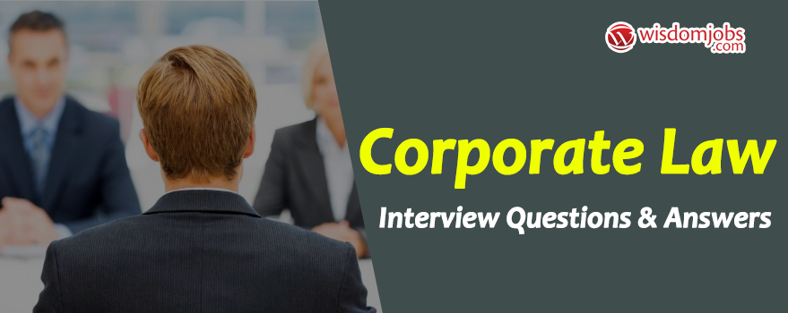 Corporate Law Interview Questions