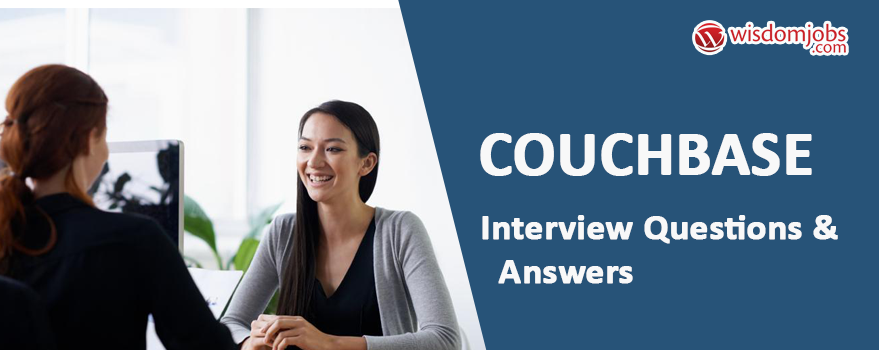 Couchbase Interview Questions & Answers