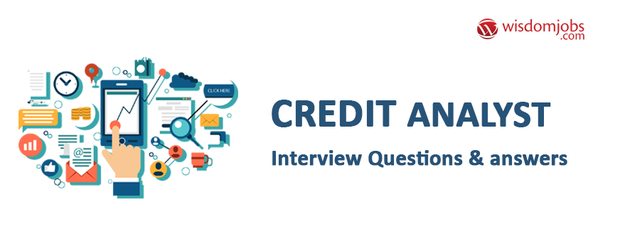 Credit Analyst Interview Questions & Answers