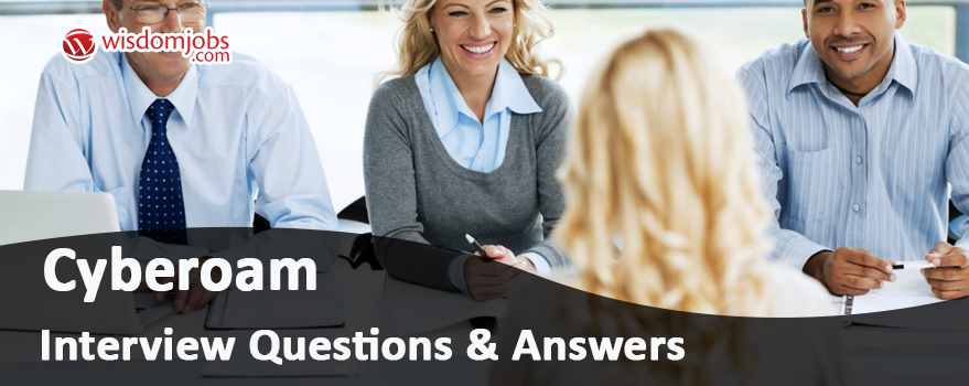 Cyberoam Interview Questions & Answers
