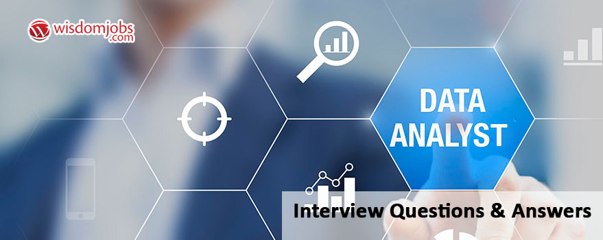 Data analyst Interview Questions & Answers
