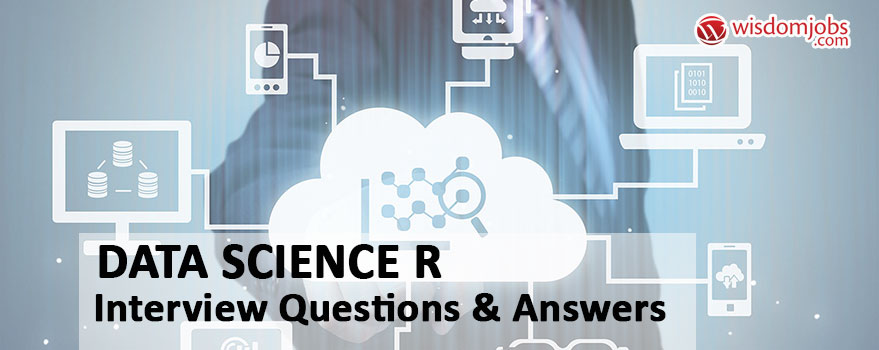 Data Science R Interview Questions