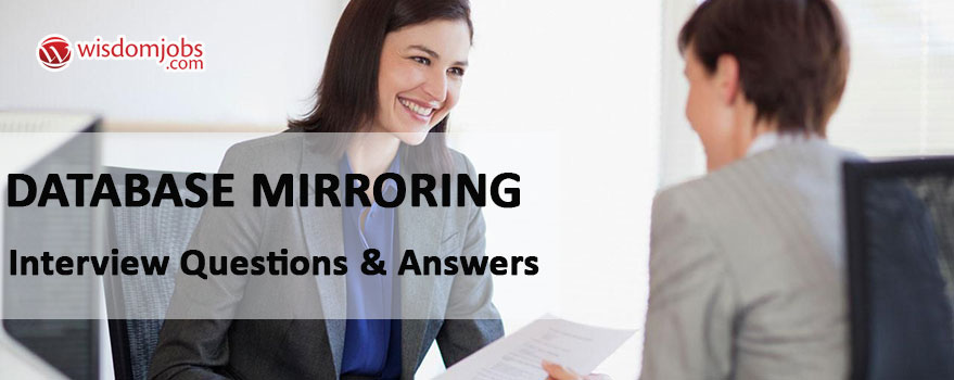 Database Mirroring Interview Questions