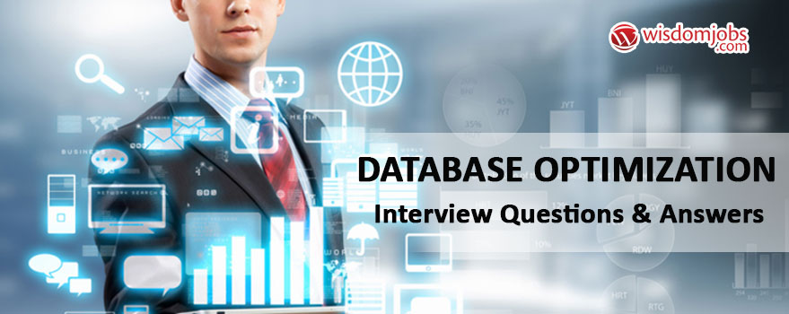 Database Optimization Interview Questions & Answers