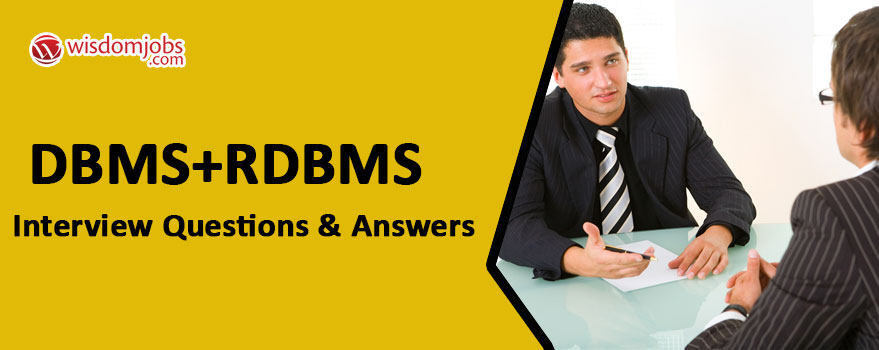 DBMS+RDBMS Interview Questions & Answers