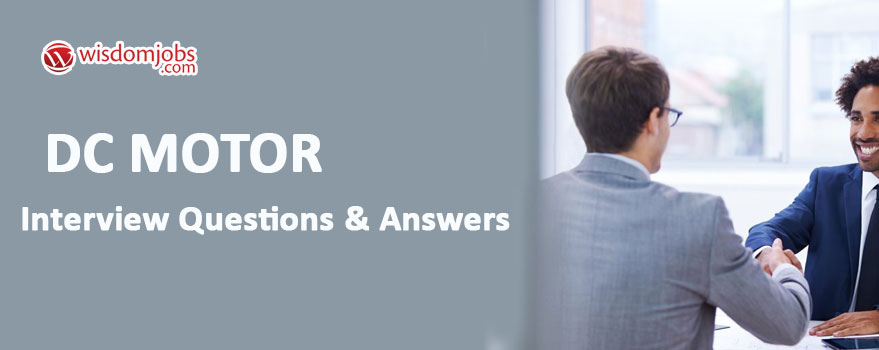 DC motor Interview Questions