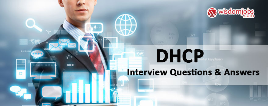 DHCP Interview Questions & Answers