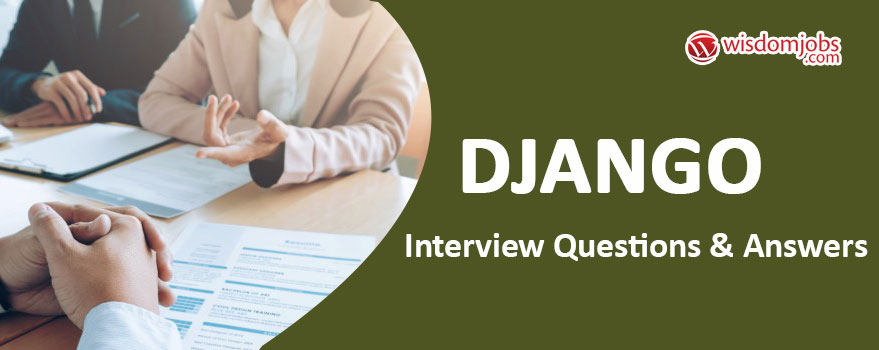 Django Interview Questions & Answers