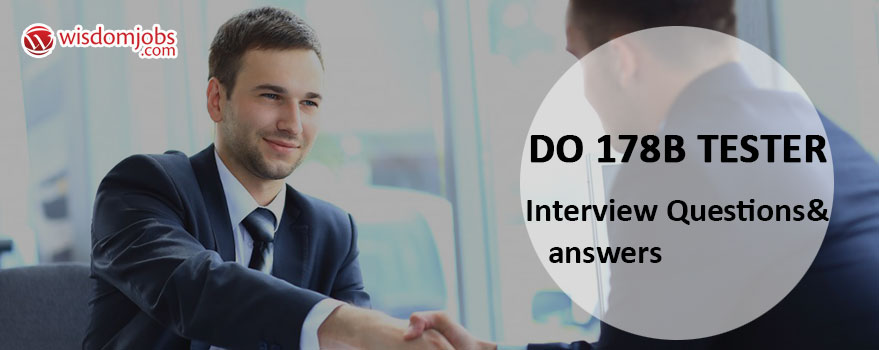 DO 178B Tester Interview Questions