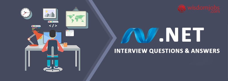 . NET Interview Questions