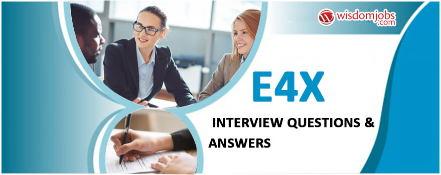 E4X Interview Questions & Answers