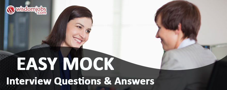 Easy Mock Interview Questions