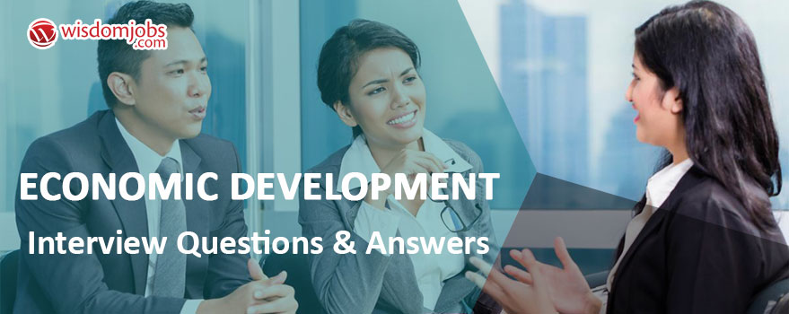 Economic Development Interview Questions