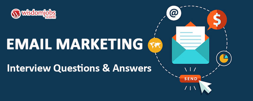 Email Marketing Interview Questions & Answers