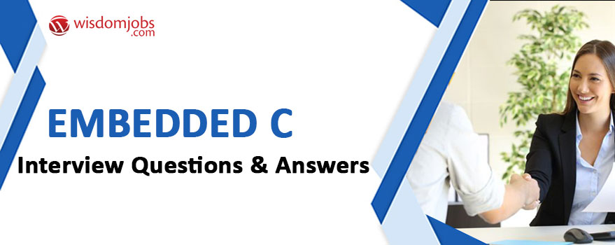 Embedded C Interview Questions & Answers