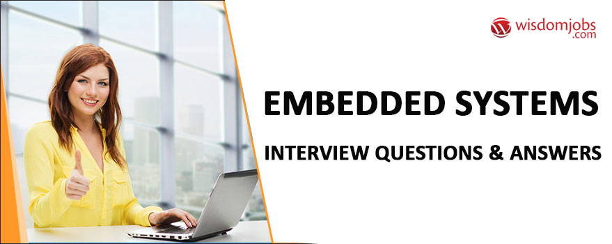 Embedded Systems Interview Questions & Answers