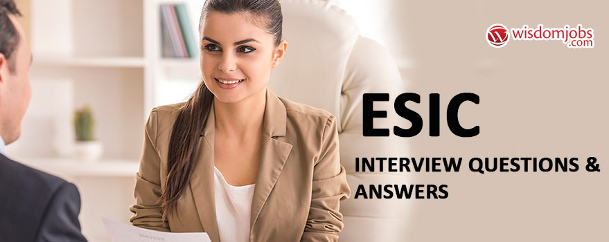ESIC Interview Questions