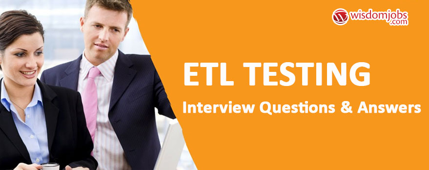 ETL Testing Interview Questions & Answers