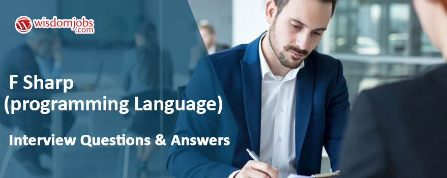 F Sharp (programming language) Interview Questions & Answers