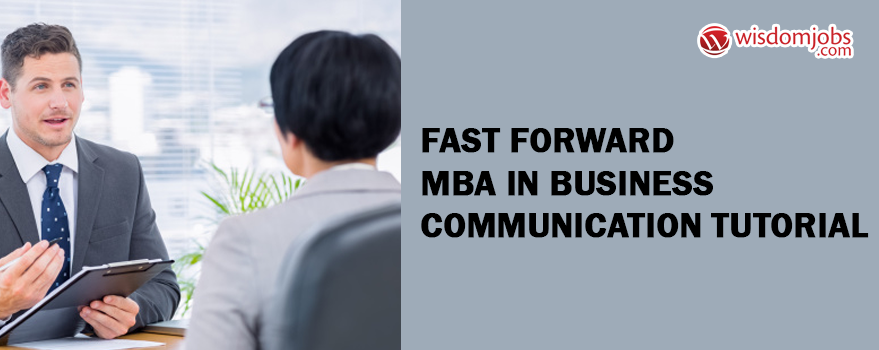 Fast Forward MBA in Business communication Tutorial