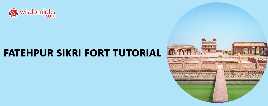 Fatehpur Sikri Fort Tutorial