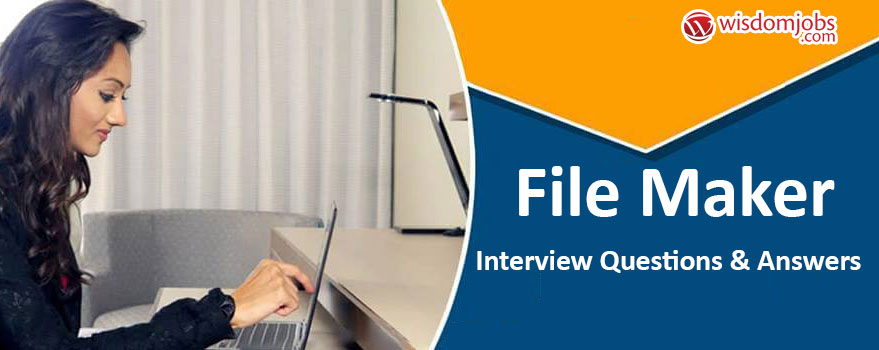 File Maker Interview Questions