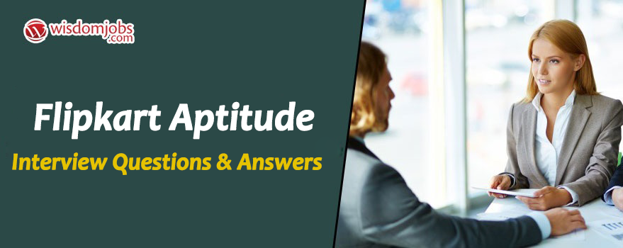 Flipkart Aptitude Interview Questions