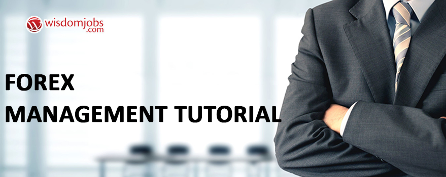 Forex Management Tutorial