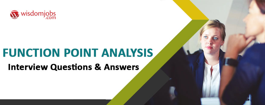 Function Point Analysis Interview Questions