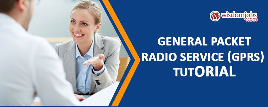 General Packet Radio Service (GPRS) Tutorial
