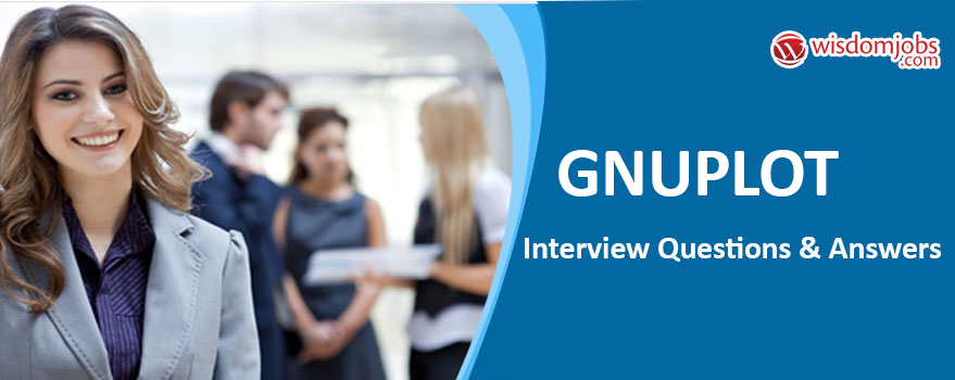 gnuplot Interview Questions & Answers