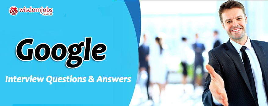 Google Interview Questions