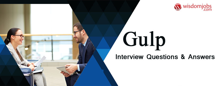 Gulp Interview Questions