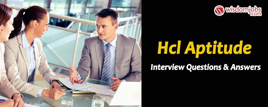 HCL Aptitude Interview Questions