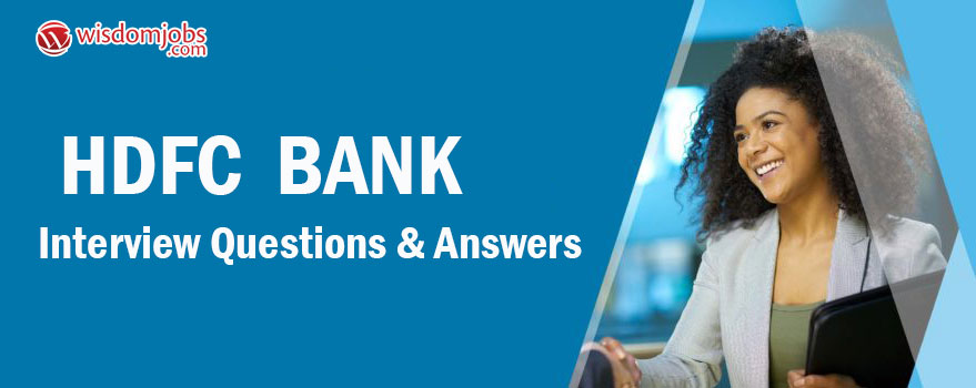 HDFC Bank Interview Questions