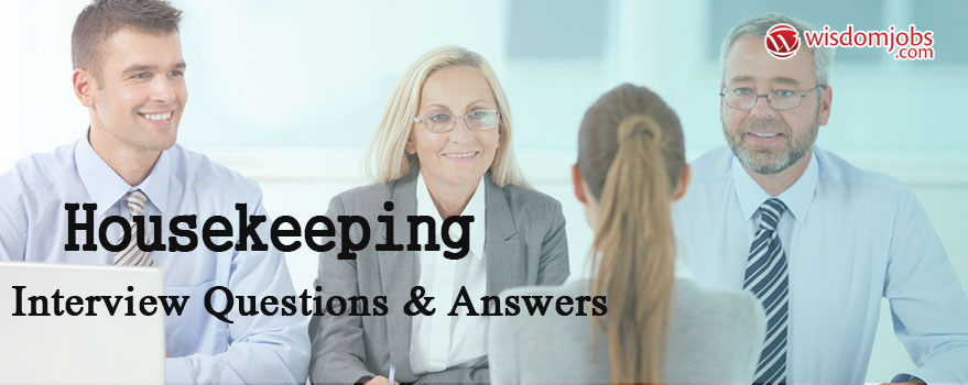 Housekeeping Interview Questions & Answers