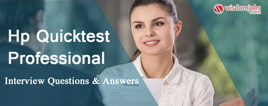 HP QuickTest Professional Interview Questions & Answers