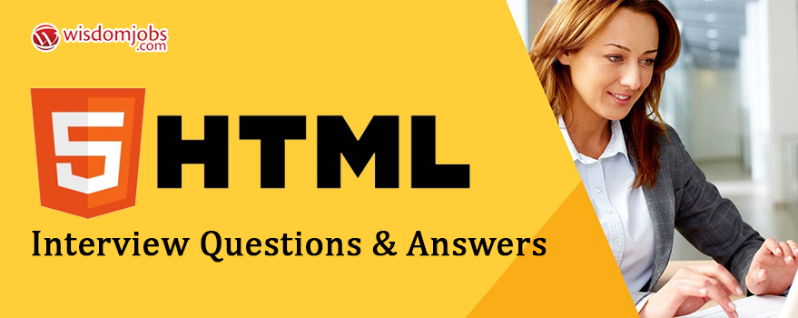 HTML Interview Questions & Answers