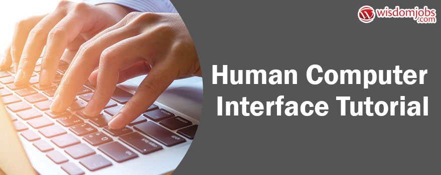 Human Computer Interface Tutorial