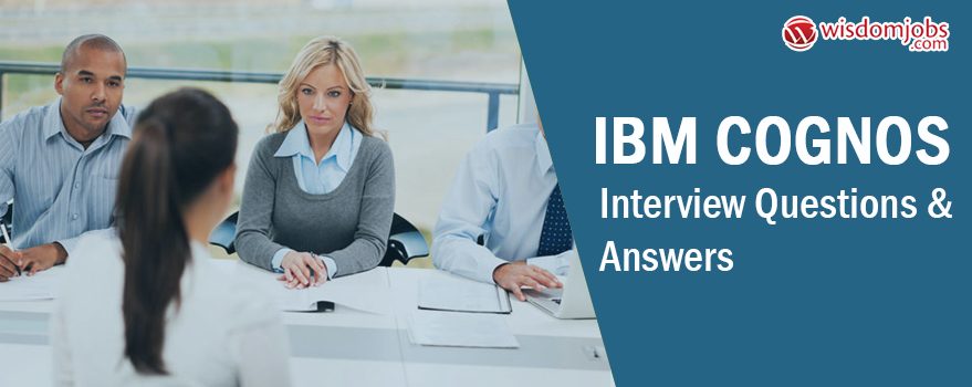 IBM Cognos Interview Questions