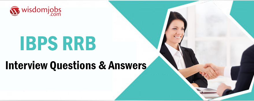 IBPS RRB Interview Questions