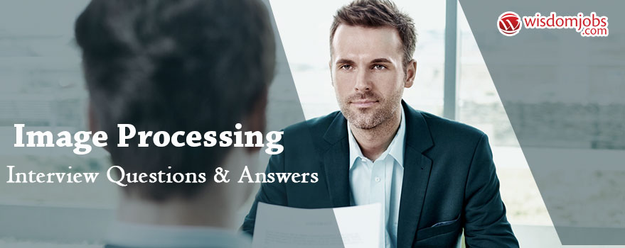 Image Processing Interview Questions